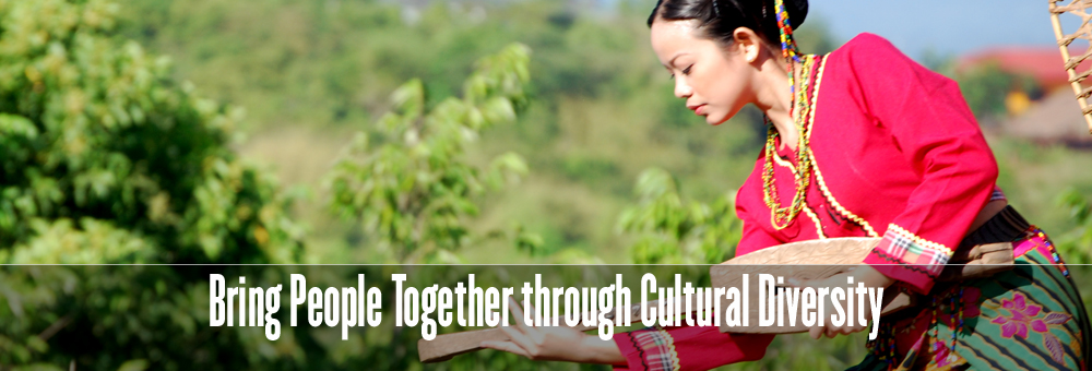 Bring People Together through Cultural Diversity